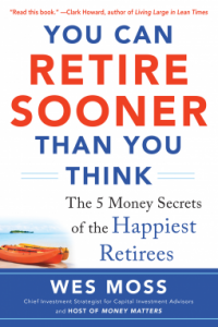 Wes Moss - You Can Retire Sooner Than You Think