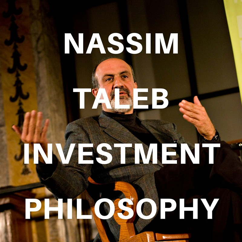 Nassim Taleb Investment Philosophy